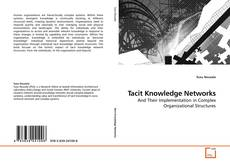 Bookcover of Tacit Knowledge Networks