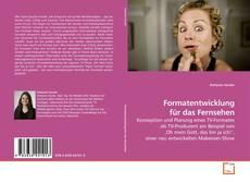 Formatentwicklung für das Fernsehen kitap kapağı