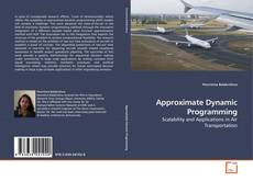 Bookcover of Approximate Dynamic Programming