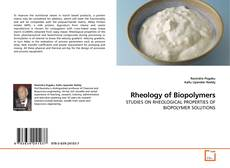 Bookcover of Rheology of Biopolymers