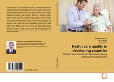 Health care quality in developing countries kitap kapağı