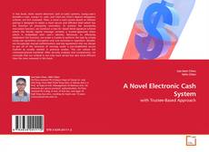 Bookcover of A Novel Electronic Cash System
