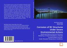 Borítókép a  Corrosion of RC Structures Under Severe Environmental Actions - hoz