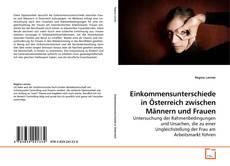 Einkommensunterschiede in Österreich zwischen Männern und Frauen kitap kapağı