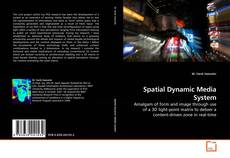Bookcover of Spatial Dynamic Media System