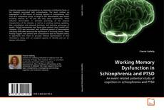 Buchcover von Working Memory Dysfunction in Schizophrenia and PTSD