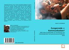 Bookcover of Zungenrede = Kommunikation?