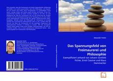 Bookcover of Das Spannungsfeld von Freimaurerei und Philosophie