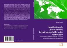 Обложка Multinationale Unternehmen: Entwicklungshelfer oder Ausbeuter?