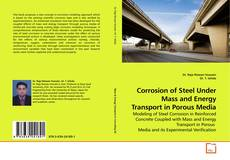 Couverture de Corrosion of Steel Under Mass and Energy Transport in Porous Media