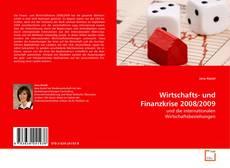 Bookcover of Wirtschafts- und Finanzkrise 2008/2009