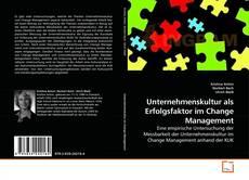 Portada del libro de Unternehmenskultur als Erfolgsfaktor im Change Management