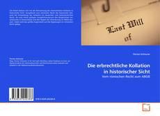 Capa do livro de Die erbrechtliche Kollation in historischer Sicht