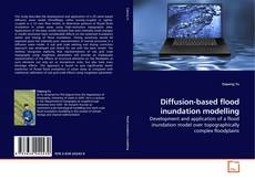 Bookcover of Diffusion-based flood inundation modelling