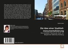 Buchcover von Die Idee einer Stadtteil- monumentalisierung