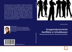 Bookcover of Gruppendynamische Konflikte in Schulklassen