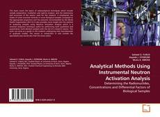 Copertina di Analytical Methods Using Instrumental Neutron Activation Analysis