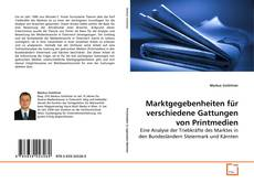 Bookcover of Marktgegebenheiten für verschiedene Gattungen von Printmedien
