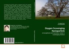 Bookcover of Oxygen Scavenging Nanoparticle