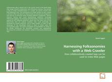 Bookcover of Harnessing Folksonomies with a Web Crawler