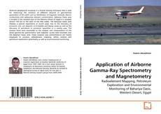 Bookcover of Application of Airborne Gamma-Ray Spectrometry and Magnetometry