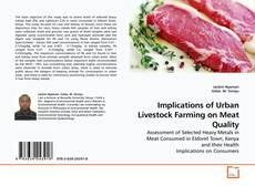 Bookcover of Implications of Urban Livestock Farming on Meat Quality