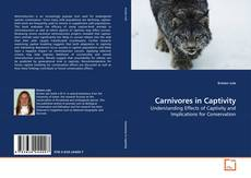 Bookcover of Carnivores in Captivity