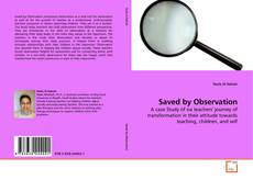 Bookcover of Saved by Observation