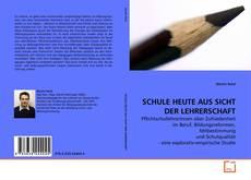 Buchcover von SCHULE HEUTE AUS SICHT DER LEHRERSCHAFT