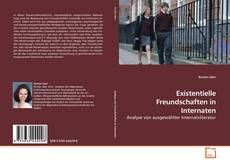 Bookcover of Existentielle Freundschaften in Internaten