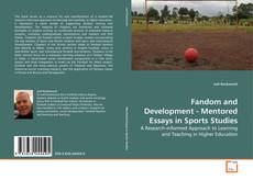 Capa do livro de Fandom and Development - Mentored Essays in Sports Studies