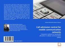 Portada del libro de Call admission control for mobile communication networks