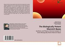 The Biologically Potent Mannich Bases kitap kapağı
