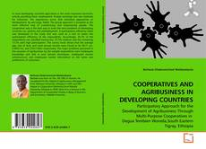 Bookcover of COOPERATIVES AND AGRIBUSINESS IN DEVELOPING COUNTRIES