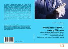 Bookcover of Willingness to HIV CT among STI cases