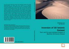 Bookcover of Inversion of 3D Seismic Dataset