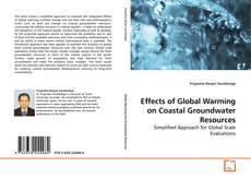 Bookcover of Effects of Global Warming on Coastal Groundwater Resources