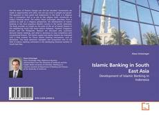 Copertina di Islamic Banking in South East Asia