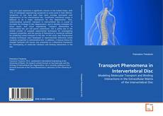 Bookcover of Transport Phenomena in Intervertebral Disc