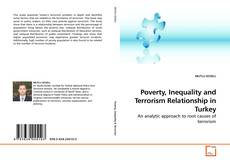 Bookcover of Poverty, Inequality and Terrorism Relationship in Turkey