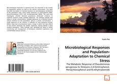 Bookcover of Microbiological Responses and Population‐Adaptation to Chemical Stress