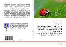 Bookcover of IPM OF CIGARETTE BEETLE (Lasioderma serricorne) IN PAKISTAN
