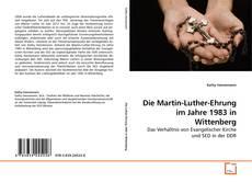 Die Martin-Luther-Ehrung im Jahre 1983 in Wittenberg kitap kapağı