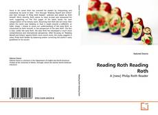 Bookcover of Reading Roth Reading Roth