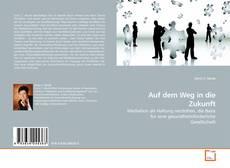 Auf dem Weg in die Zukunft kitap kapağı