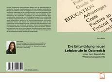 Buchcover von Die Entwicklung neuer Lehrberufe in Österreich