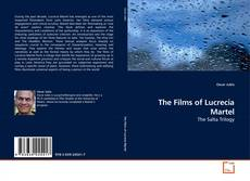 Portada del libro de The Films of Lucrecia Martel