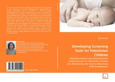 Couverture de Developing Screening Tools for Palestinian Children