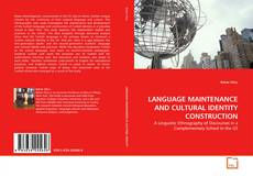 Bookcover of LANGUAGE MAINTENANCE AND CULTURAL IDENTITY CONSTRUCTION