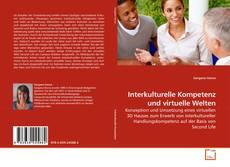 Borítókép a  Interkulturelle Kompetenz und virtuelle Welten - hoz